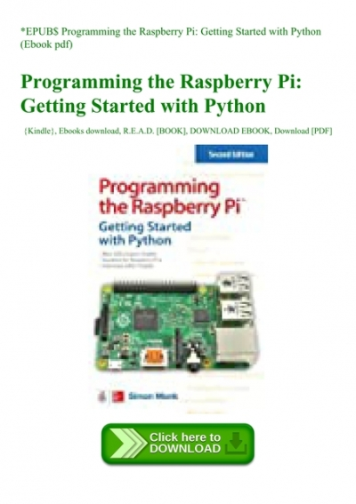 Epub Programming The Raspberry Pi Getting Started With Python Ebook Pdf