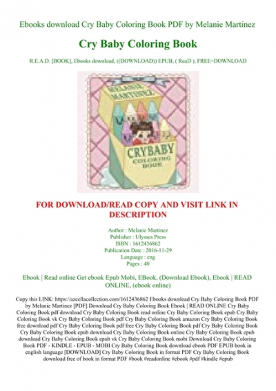 Ebooks Download Cry Baby Coloring Book PDF By Melanie Martinez