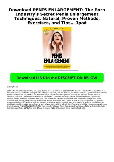 Penis techniques new enlargement A Guide