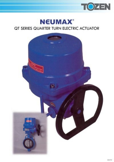 Quot Neumax Quot Qt Series Quarter Turn Electric Actuator Tozen