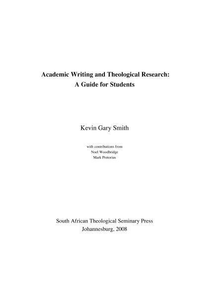 Academic Writing And Theological Research South African L Existence Precede Essence Dissertation