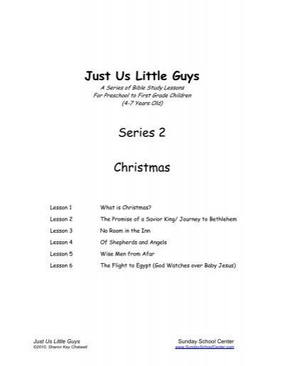 Christmas Lessons For Sunday School.Just Us Little Guys Sunday School Center