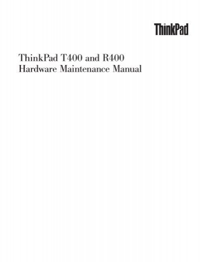 thinkpad t400 and r400 hardware maintenance manual lenovo rh yumpu com lenovo t400 service manual lenovo t400 maintenance manual