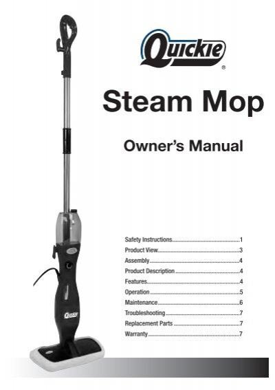 Shark Steamer Instructions >> Owner's Manual Steam Mop - Quickie.com