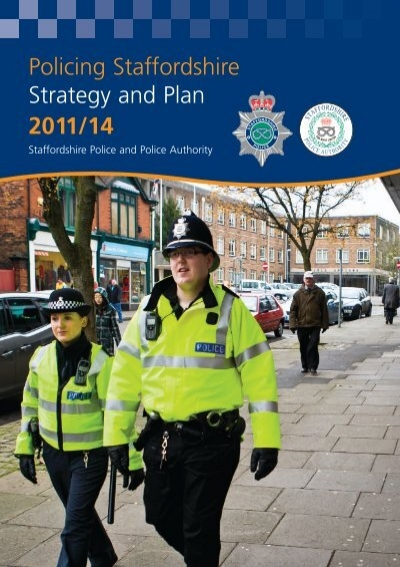 Policing Staffordshire Strategy And Plan 2011 14 Staffordshire Police