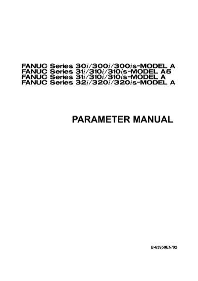 B-63950EN/02 FS30i/31i/32i-A Parameter manual - ROBUR Baltia