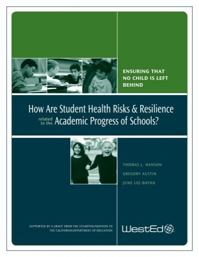 How Are Student Health Risks Resilience Academic Wested