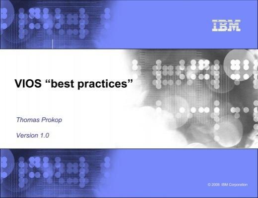 "VIOS ""best practices"" - IBM"