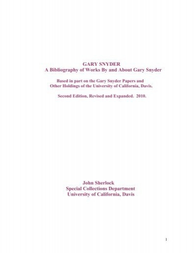 GARY SNYDER A Bibliography of Works By and - University Library ...