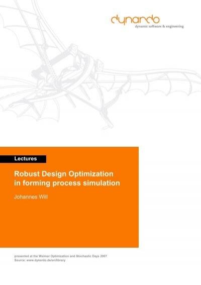 Robust Design Optimization In Forming Process Dynardo Gmbh