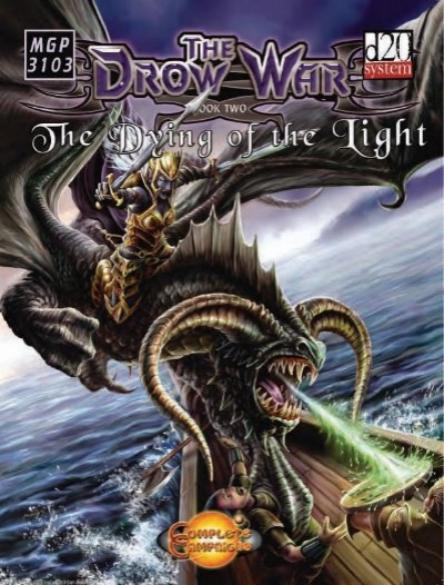 The Drow War Book Two The Dying Of Rosered