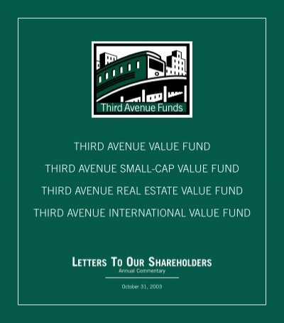 letters to our shareholders third avenue funds