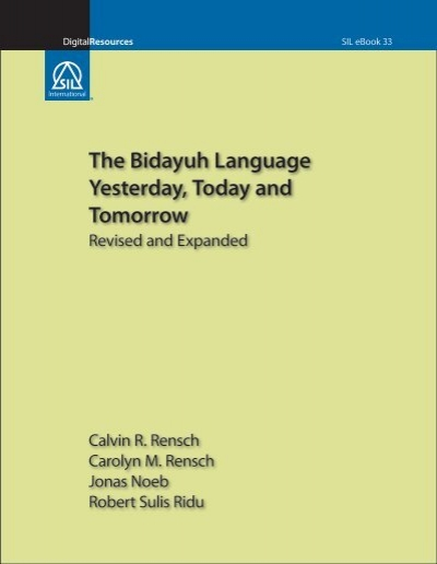 The Bidayuh Language Yesterday Today And Sil International