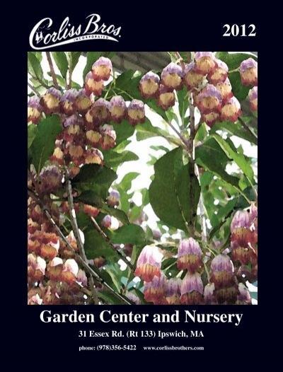 Garden Center and Nursery 2012 - Corliss Brothers Garden Center ...