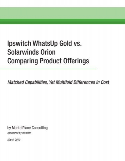 Ipswitch WhatsUp Gold vs  Solarwinds Orion Comparing Product