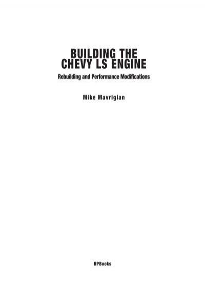 LS V8 GEN IV ENGINE MAVRIGIAN BOOK GM CHEVROLET MAX PERFORMANCE MANUAL