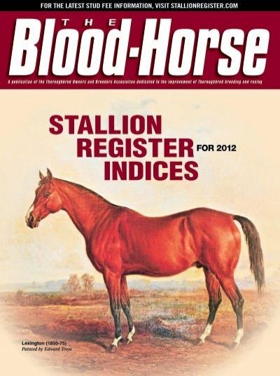 Blood Horse Stallion Register Indices 2012 Hbpa Bc
