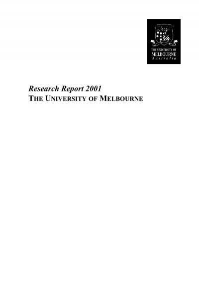 Research Report 2001 THE UNIVERSITY OF MELBOURNE