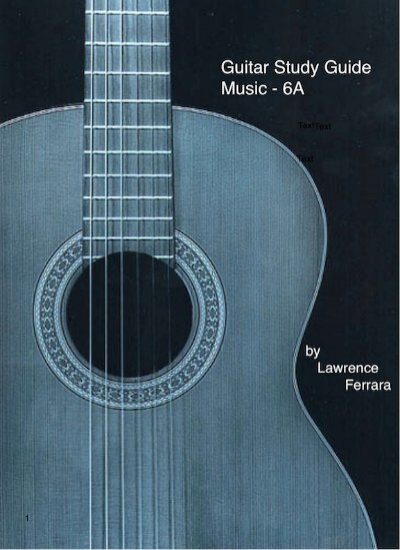 Guitar Study Guide Music 6a By Lawrence Ferrara