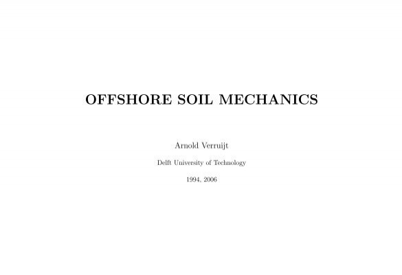Offshore soil mechanics geotechnical software by arnold for Soil mechanics pdf