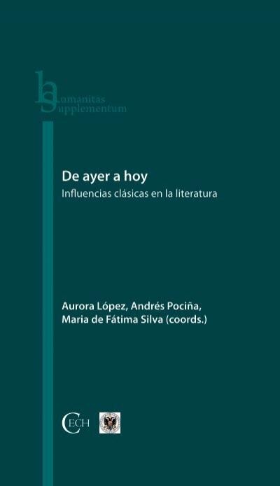 De Ayer A Hoy Influencias Clásicas En La Literatura