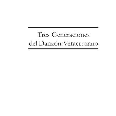 Tres Generaciones Del Danzón De Rafael Figueroa En Formato Pdf
