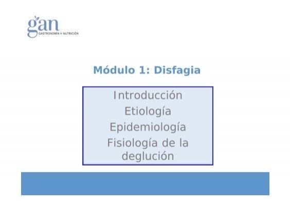 Anatomía funcional y fisiología básica de la deglución. Disfagia ...
