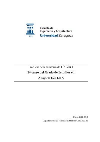 Guiones de pr cticas de f sica 1 departamento de f sica for Practicas estudio arquitectura