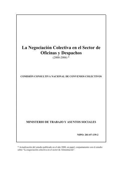 La negociaci n colectiva en el sector de oficinas y despachos for Convenio oficinas y despachos estatal