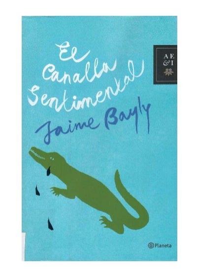 Jaime Bayly El Canalla Sentimental Uroboros ¿te gustaría saber cuánto mide una milla? jaime bayly el canalla sentimental