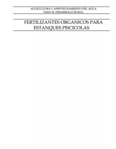 Fertilizantes organicos para estanques piscicolas for Aireadores para estanques piscicolas