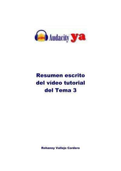 resumen escrito de los v u00eddeos tutoriales herramientas para