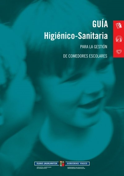 Guía Higiénico-sanitaria para la gestión de los comedores escolares