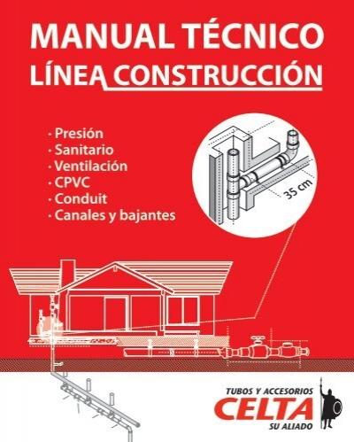 Manual tecnico de construccion tubos y accesorios celta for Manual de construccion de albercas pdf
