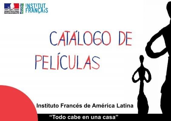 Catálogo De Películas Embajada De Francia En México