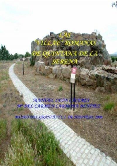 Las villae romanas de quintana de la serena for Piscina quintana de la serena