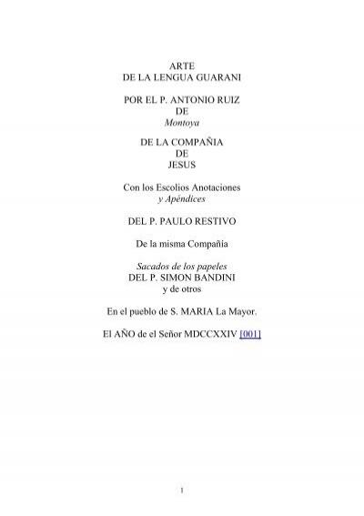 Arte De La Lengua Guarani Por El P Antonio Ruiz Celia