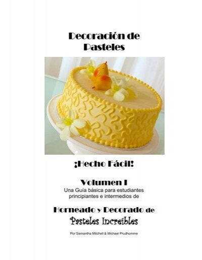 Decoracin de Pasteles Pasteles Increbles