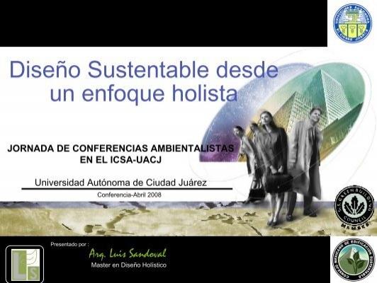Dise o sustentable desde un enfoque holista universidad for Diseno sustentable