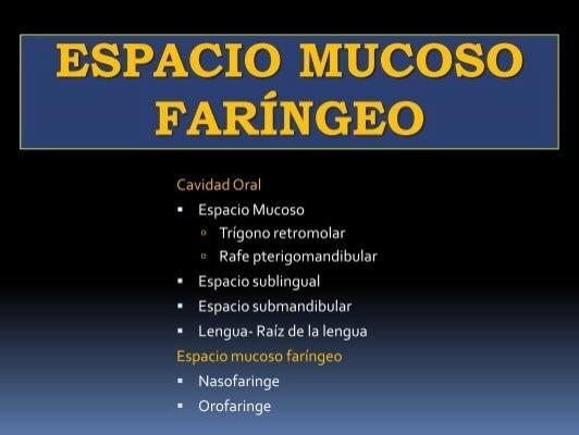 ESPACIO MUCOSO FARÍNGEO