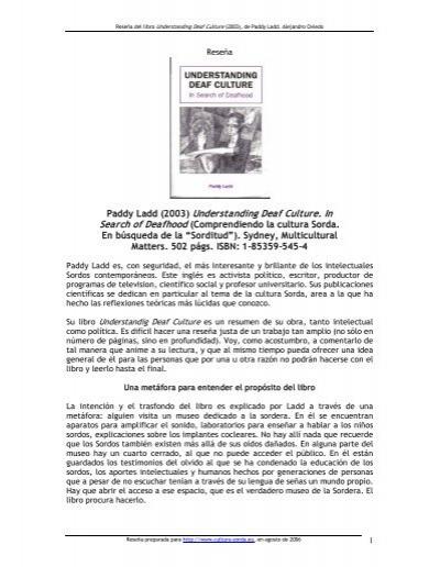 Paddy Ladd 2003 Understanding Deaf Culture. In  cultura Sorda