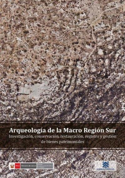 Arqueología De La Macro Región Sur