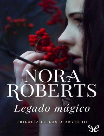 Legado Magico Nora Roberts