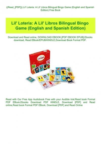 Read Pdf Lil Amp 039 Loteria A Lil Amp 039 Libros Bilingual Bingo Game English And Spanish Edition Free Book