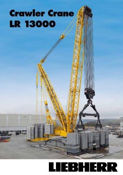 LR 13000 Crawler Crane Liebherr -
