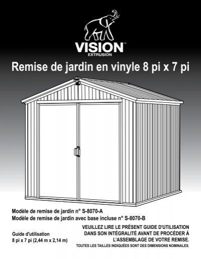 remise de jardin en vinyle 8 pi x 7 pi guide d. Black Bedroom Furniture Sets. Home Design Ideas