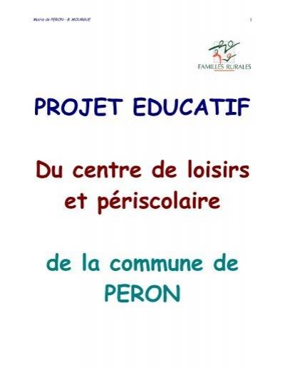 Projet educatif du centre de loisirs et p riscolaire de la p ron - Centre educatif du palmier ...