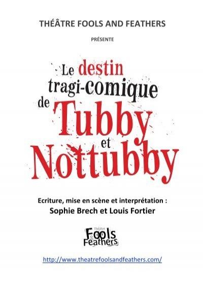 Résultats de recherche d'images pour «LE DESTIN TRAGI-COMIQUE DE TUBBY ET NOTTUBBY»