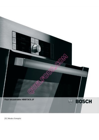 Four encastrable hbb73c5 1f quel four - Quel four encastrable choisir ...