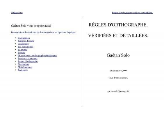 Regles D Orthographe Verifiees Et Detaillees Gaetan Solo